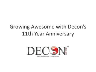 Growing With Decon