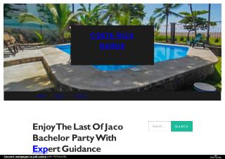Planning You Best Bachelor Party in Jaco