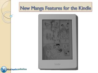 New Manga Features For the KINDLE