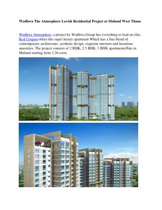 Adorable 2 BHK flats in Mulun West at Wadhwa The Atmosphere By Red Coupon