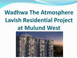 2BHK Apartments in The Atmosphere Mulund West by RedCoupon