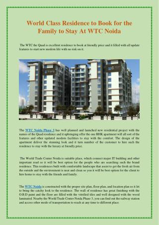 World Class Residence to Book for the Family to Stay At WTC Noida
