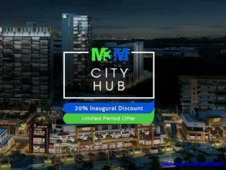 M3M City Hub Luxury High Street Retail, Sector 65 Gurgaon
