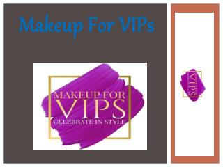 Makeup For VIPs
