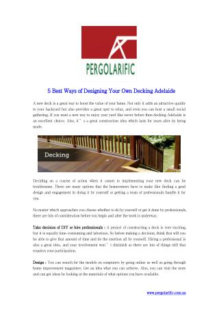 5 Best Ways Of Designing Your Own Decking Adelaide
