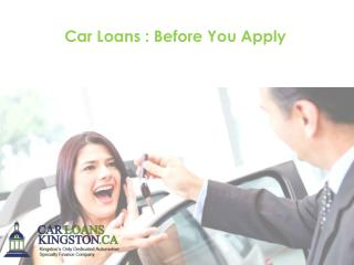 Car Loans : Before You Apply