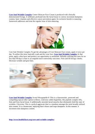 http://www.health2facts.org/core-anti-wrinkle-complex/