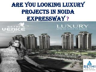 Luxury Projects in Noida Expressway