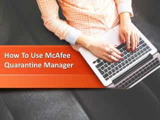 How To Use The McAfee 2017 Quarantine Manager