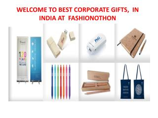 WELCOME TO BEST CORPORATE GIFTS,  IN INDIA at fashionothon