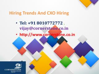 Hiring Trends And CXO Hiring
