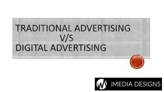 Traditional Advertising v/s Digital Advertising