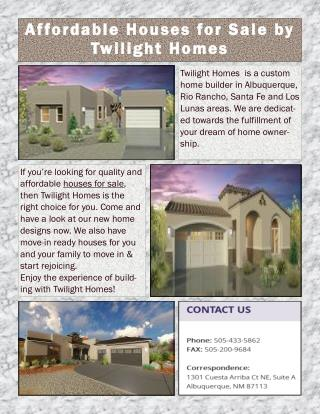Affordable Houses for Sale by Twilight Homes