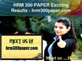 HRM 300 PAPER Exciting Results / hrm300paper.com