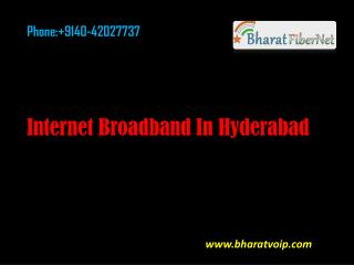 Internet broadband in Hyderabad