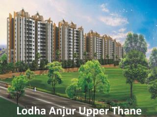 Pre Launch Lodha anjur | Lodha Anjur Upper thane is must Apartment