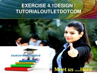 EXERCISE 4.1DESIGN / TUTORIALOUTLETDOTCOM