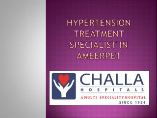 Hypertension Treatment Specialist in Ameerpet
