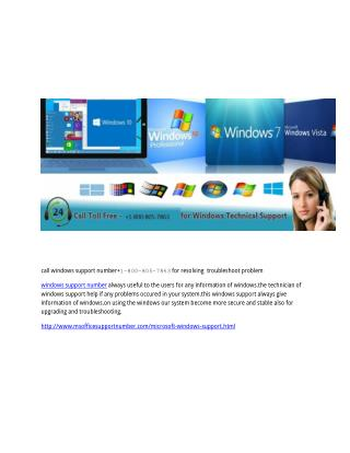call windows support number 1-800-805-7863 for resolving  troubleshoot problem