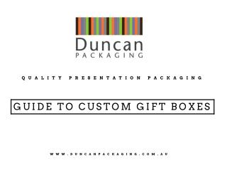 Guide To Custom Gift Boxes