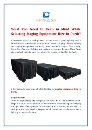What You Need to Keep in Mind While Selecting Staging Equipment Hire in Perth?