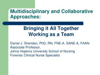 Multidisciplinary and Collaborative Approaches: