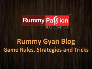 Rummy Gyan Blog - Game Rules, Strategies and Tricks