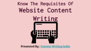 Know The Requisites Of Website Content Writing