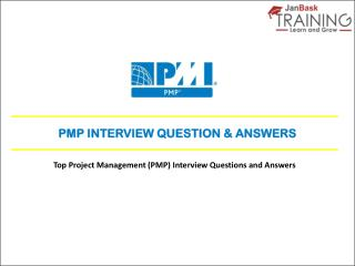 Top PMP Interview Questions and Answers