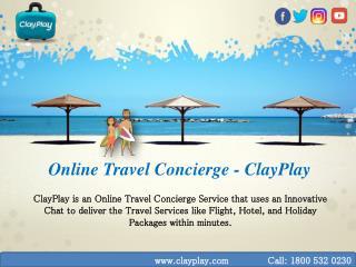 Online Travel Concierge - ClayPlay