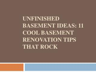 Unfinished Basement Ideas 11 Cool Basement Renovation Tips That Rock