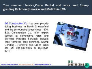 Tree removal Service,Crane Rental and work and Stump grinding Richmond, Henrico and Midlothian VA