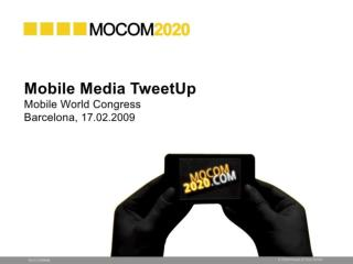 MOCOM 2020: The Future of Mobile