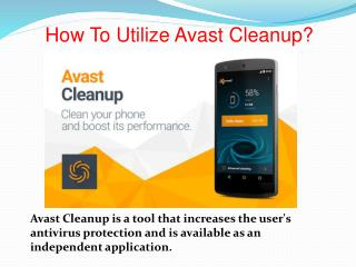 How To Utilize Avast Cleanup?