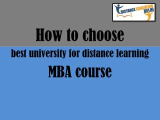 How to choose best university for distance learning MBA course