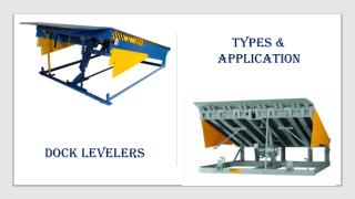 Dock Levelers Types and Its Applications