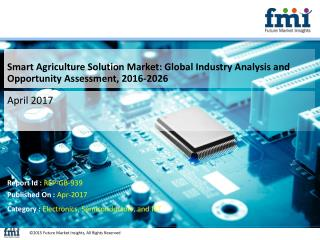 Smart Agriculture Solution Market Poised for Robust CAGR of over 11.2% through 2026