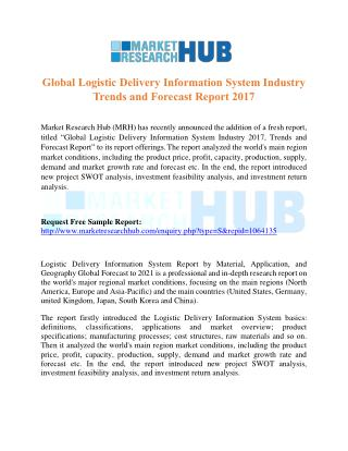 Global Logistic Delivery Information System Industry Trends and Forecast Report 2017