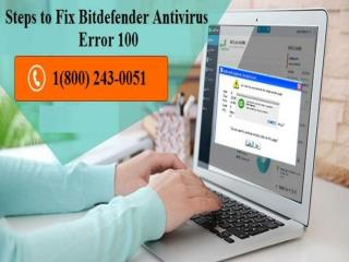 Fix Bitdefender Error 100 by Bitdefender Help 18002430051