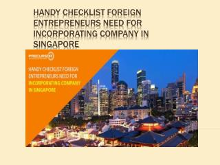 Handy checklist foreign entrepreneurs need for incorporating company in Singapore