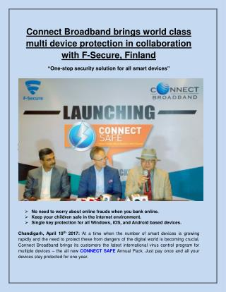 Connect Broadband brings world class multi device protection in collaboration with F-Secure