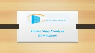 Timber shop fronts in Birmingham