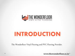 Choose The WonderFloor Best Vinyl and PVC Flooring