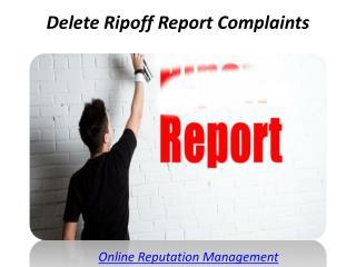 Delete Ripoff Report Complaints
