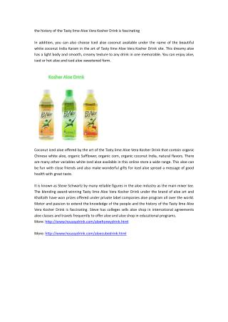 the history of the Tasty lime Aloe Vera Kosher Drink is fascinating