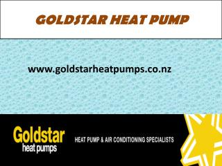 Goldstar Heat Pumps-Leading Heat Pump & Air Conditioning Dealers in New Zealand