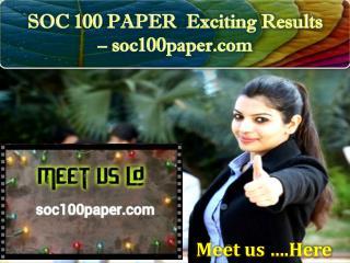 SOC 100 PAPER Exciting Results – soc100paper.com