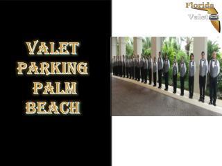 Valet parking palm beach