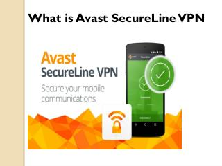 What Is Avast Secure Line VPN
