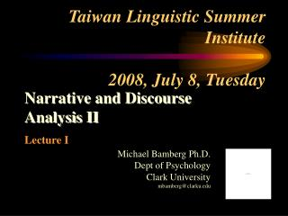 Taiwan Linguistic Summer Institute  2008, July 8, Tuesday